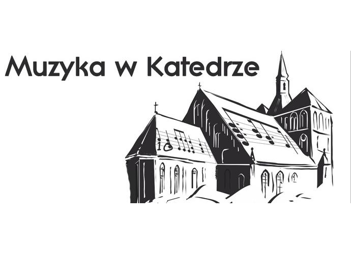 """XVIII Międzynarodowy Festiwal ,,Muzyka w Katedrze"""""""