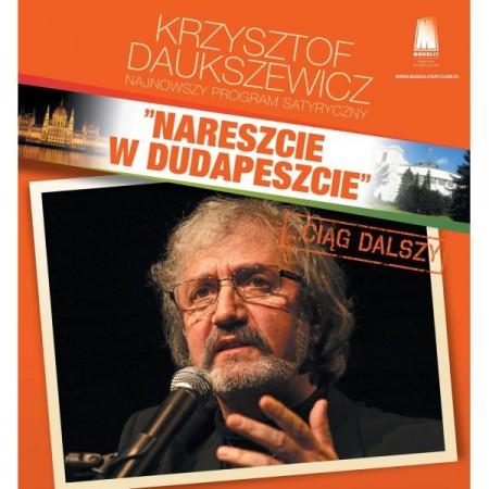 Krzysztof Daukszewicz - 'Nareszcie w Dudapeszcie ...ciąg dalszy'