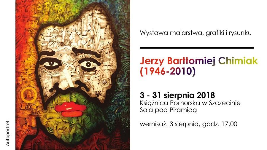 """Wernisaż wystawy malarstwa, grafiki i rysunku """"Jerzy Bartłomiej Chimiak (1946-2010)"""""""