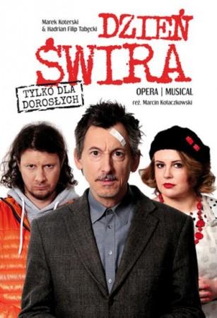 Dzień Świra opera / musical