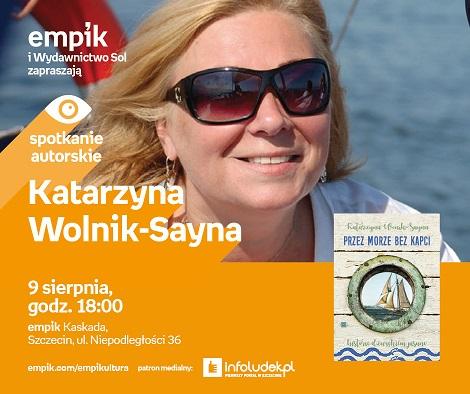 Okruchy morskiego życia - spotkanie z Katarzyną Wolnik-Sayną