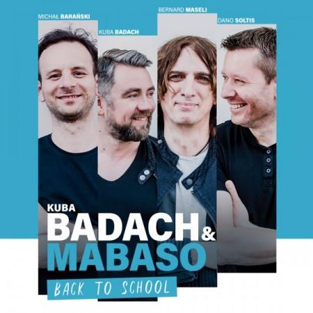 Kuba Badach & MaBaSo - Back to School