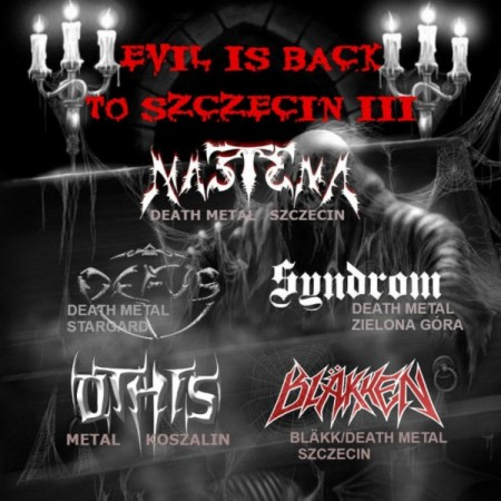 Evil Is Back To Szczecin III