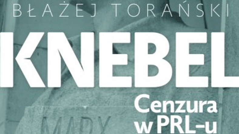 "Promocja książki ""Knebel. Cenzura w PRL-u"""