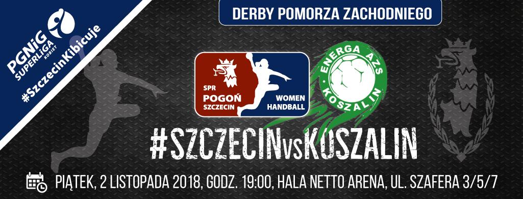 SPR Pogoń Szczecin - Energa AZS Koszalin