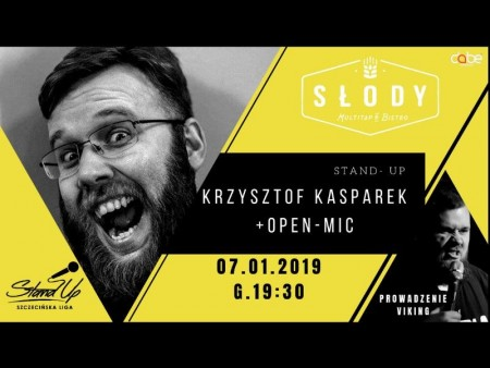 Szczecińska Liga Stand-up: Krzysztof Kasparek + Open-Mic