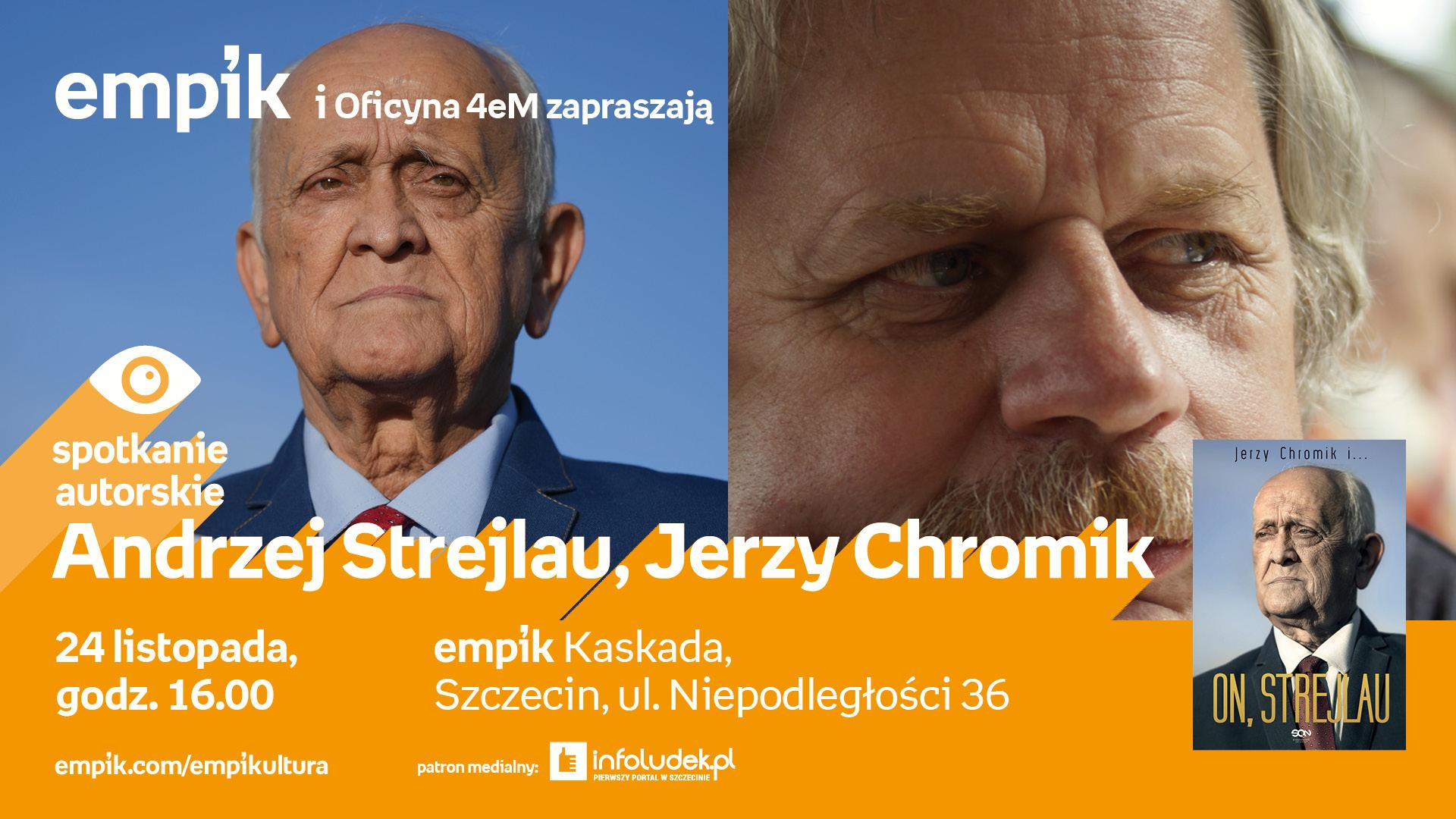 Spotkanie autorskie: Andrzej Strejlau, Jerzy Chromik