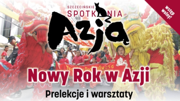 Siódme Szczecińskie Spotkanie z Azją