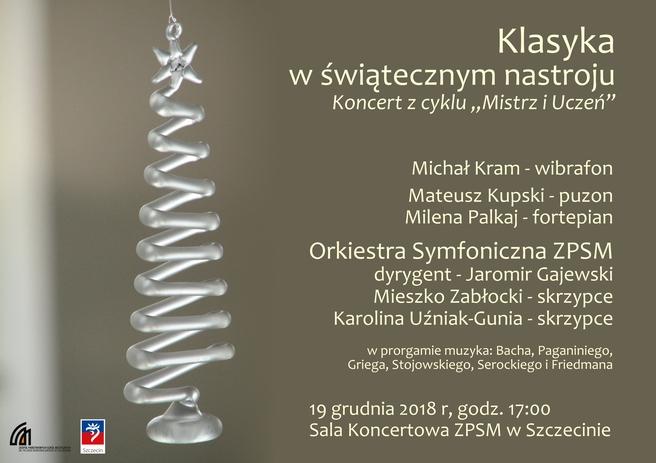 """Koncert z cyklu """"Mistrz i Uczeń"""" - Klasyka w świątecznym nastroju"""