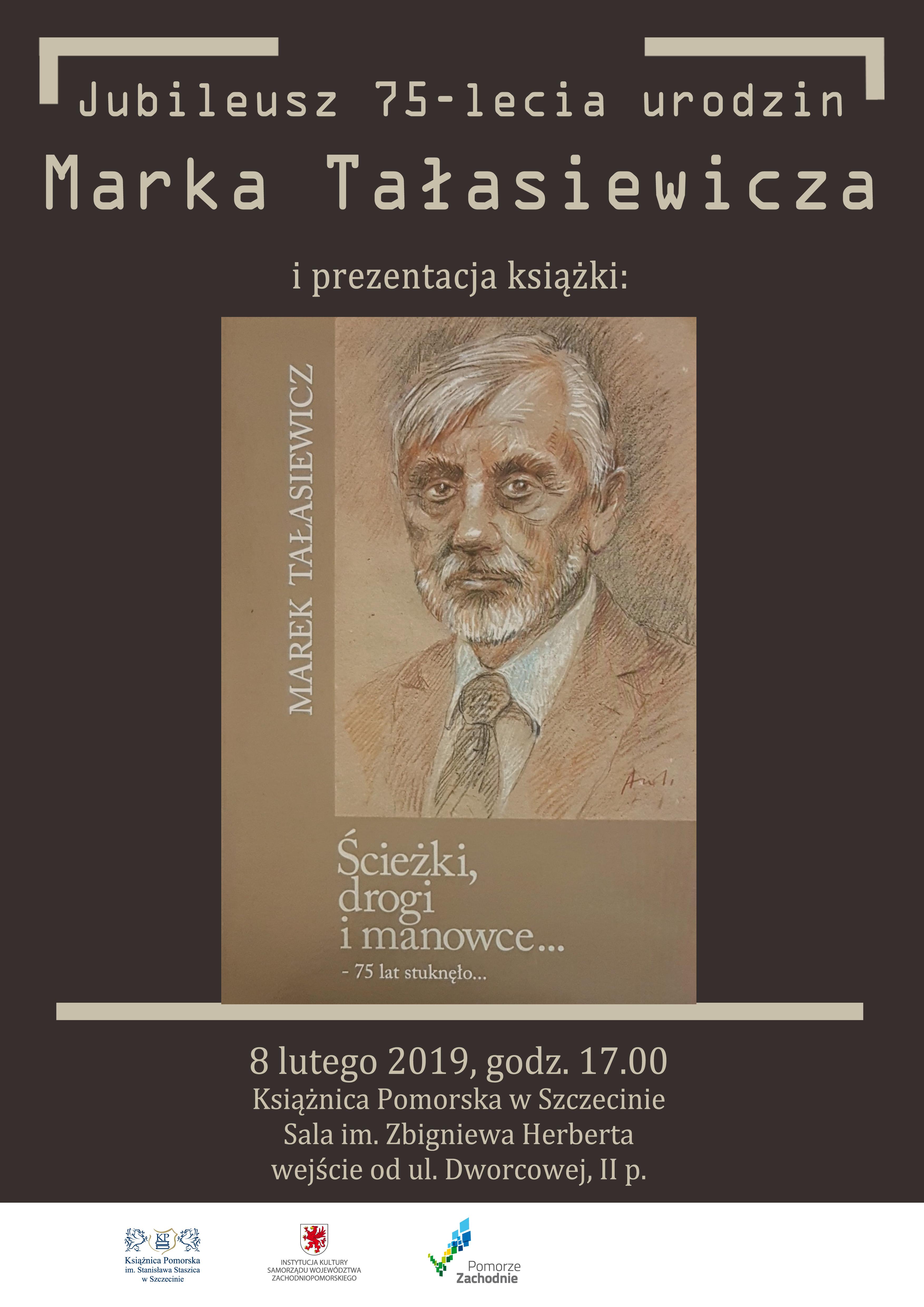 Jubileusz 75 urodzin Marka Tałasiewicza