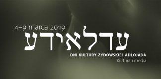 "VIII Dni Kultury Żydowskiej ""Adlojada"""