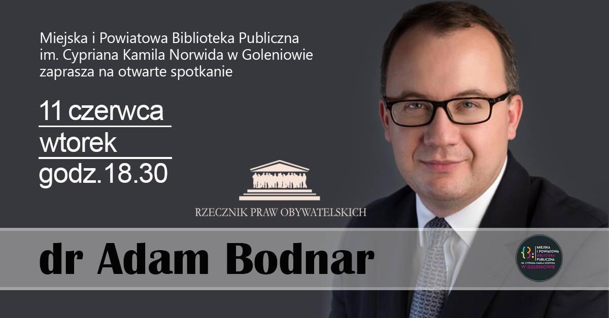 Spotkanie z dr. Adamem Bodnarem Rzecznikiem Praw Obywatelskich