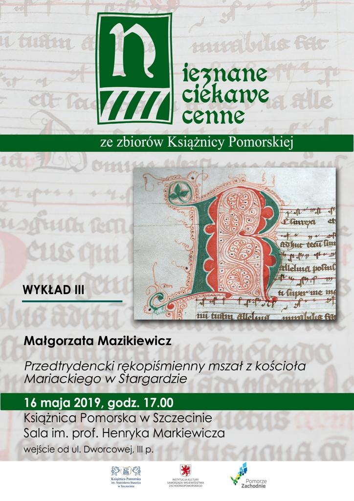 Małgorzata Mazikiewicz: Przedtrydencki rękopiśmienny mszał z kościoła Mariackiego w Stargardzie