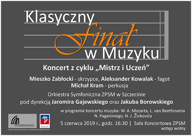 Koncert z cyklu Mistrz i Uczeń - Klasyczny finał w Muzyku