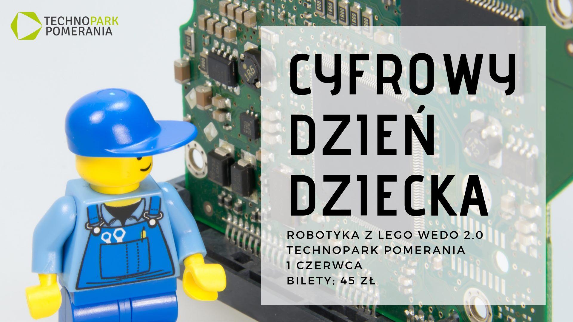 Cyfrowy Dzień Dziecka - Robotyka Lego WeDo 2.0