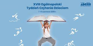 XVIII Ogólnopolski Tydzień Czytania Dzieciom