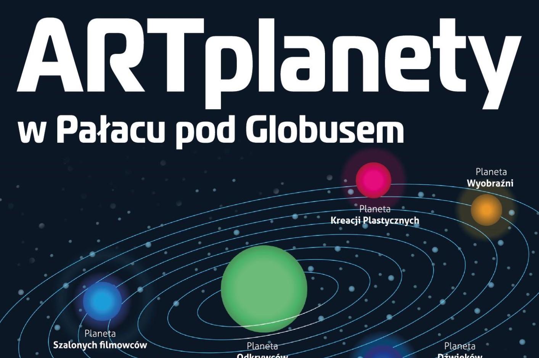 ARTplanety w Pałacu pod Globusem