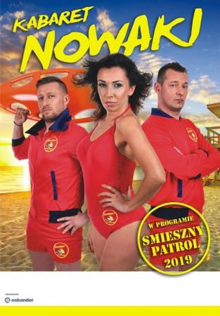Kabaret Nowaki - Śmieszny patrol 2019