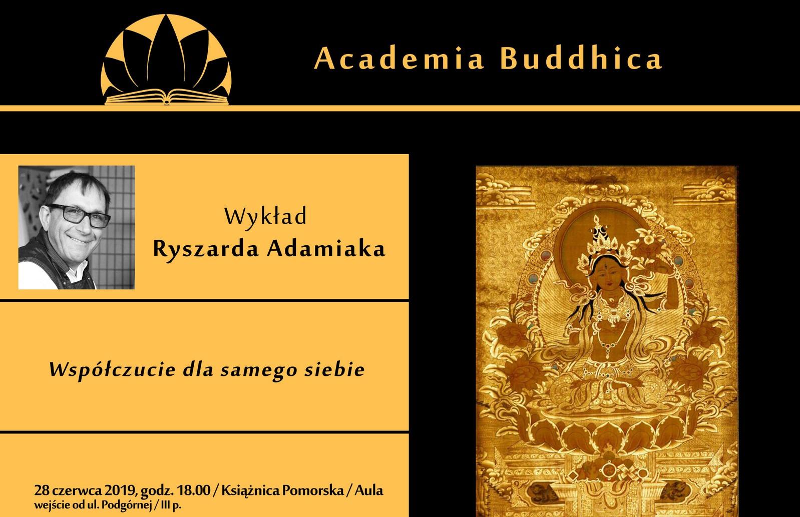 """Academia Buddhica- wykład """"Współczucie dla samego siebie"""""""
