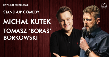 Stand-up comedy: Michał Kutek & Tomasz Boras Borkowski