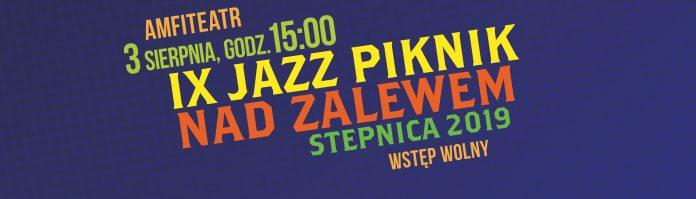 IX Jazz Piknik Nad Zalewem