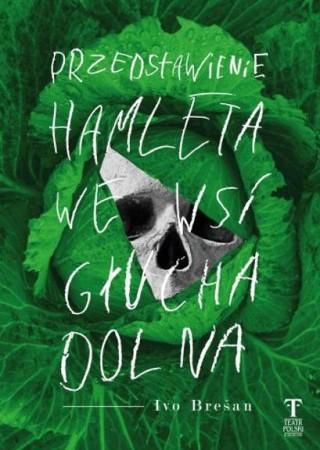 Przedstawienie 'Hamleta' we wsi Głucha Dolna
