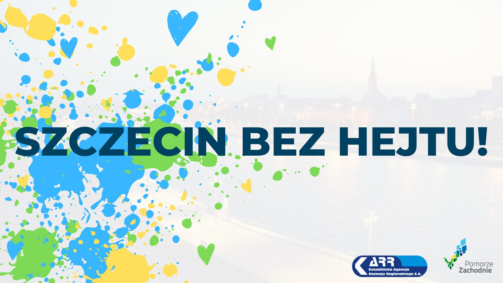 Szczecin bez hejtu! Graffiti na Bulwarach Szczecińskich