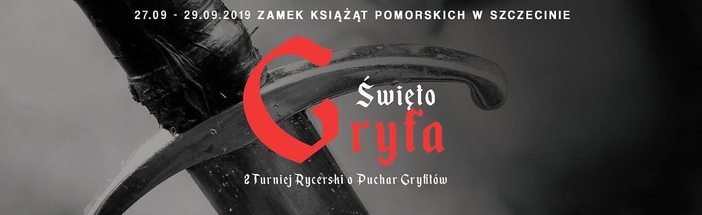 Święto Gryfa - II Turniej Rycerski na Zamku