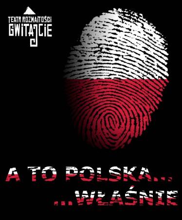 A to Polska... właśnie