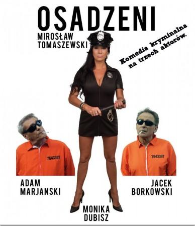 """""""Osadzeni"""" Komedia kryminalna na trzech aktorów"""