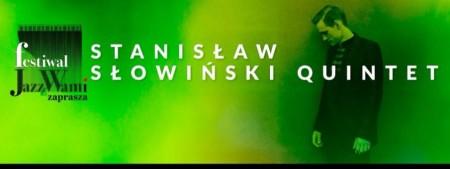 Stanisław Słowiński Quintet feat. Joachim Mencel