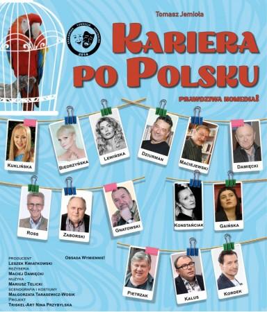 """spektakl kabaretowy """"Kariera po polsku"""" w reż.Macieja Damięckiego"""