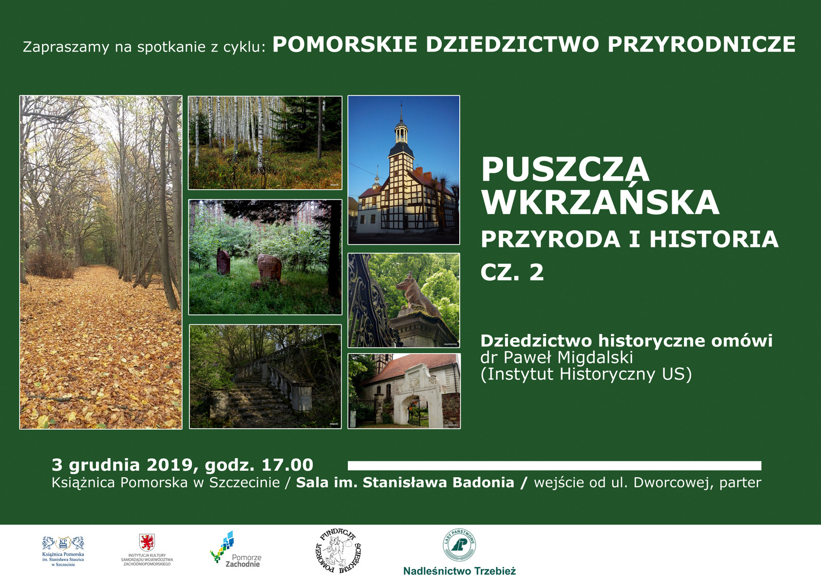 Spotkanie pt. Puszcza Wkrzańska - Przyroda i Historia cz. 2