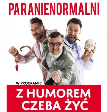 """Kabaret Paranienormalni w programie """" Z humorem czeba żyć"""""""