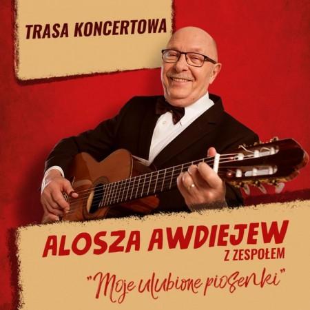 Alosza Awdiejew z zespołem: Moje ulubione piosenki