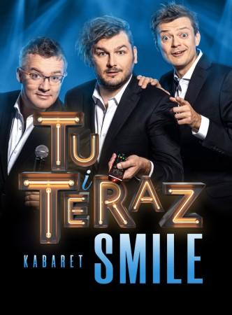 Kabaret Smile - nowy program: Tu i teraz