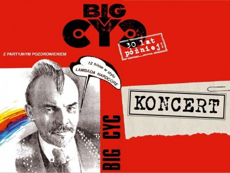 Z Partyjnym Pozdrowieniem 30 lat później - Big Cyc