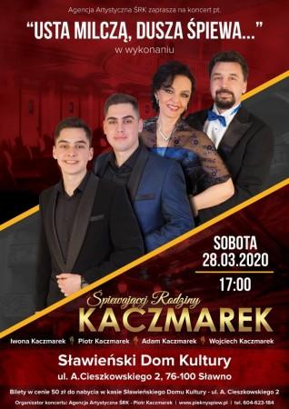 Rodzina Kaczmarków- koncert 'Usta milczą dusza śpiewa'
