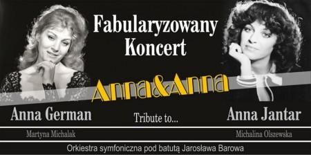 Spektakl muzyczny poświęcony życiu i twórczości Anny Jantar i Anny German