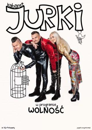 Kabaret Jurki - Wolność