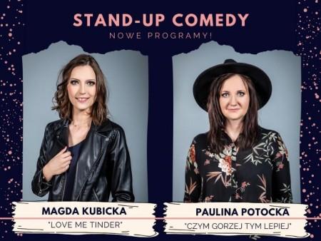 Stend-up Comedy: Magda Kubicka, Paulina Potocka