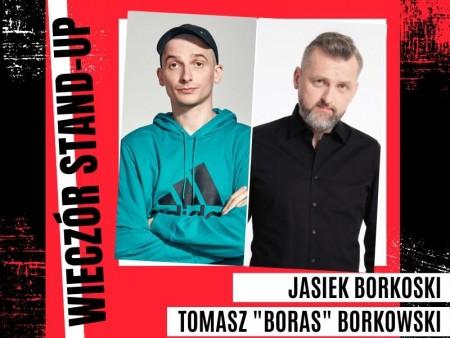 """Wieczór stand-up: Jasiek Borkowski, Tomasz """"Boras"""" Borkowski"""
