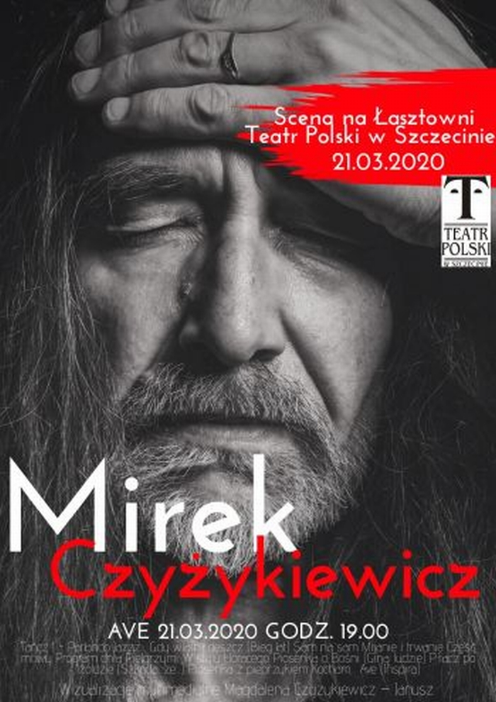 Mirosław Czyżykiewicz AVE Teatr Polski Szczecin