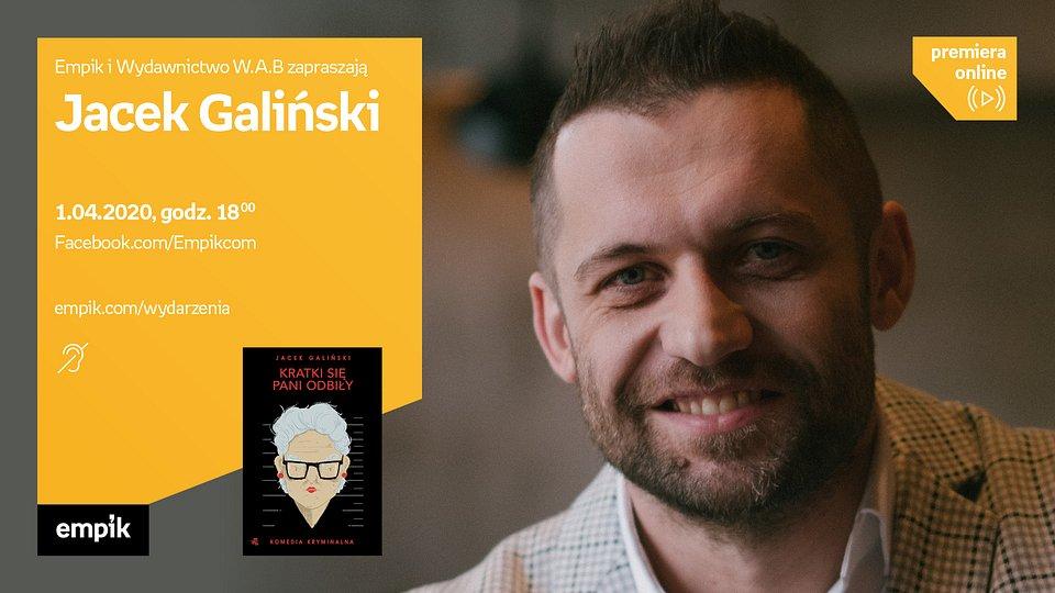 Autorskie spotkanie online z Jackiem Galińskim
