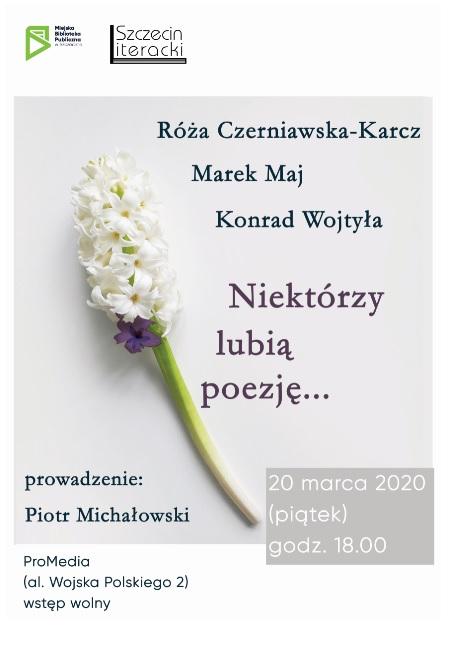 Niektórzy lubią poezję… [Szczecin Literacki]