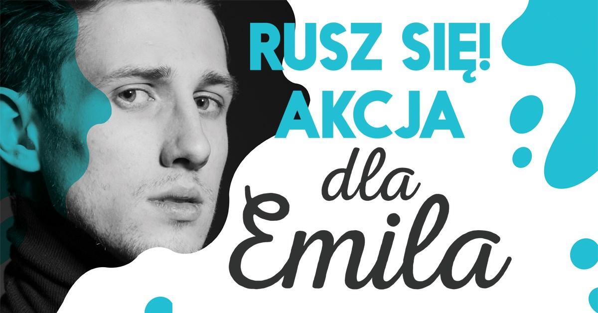 Rusz się! Akcja dla Emila