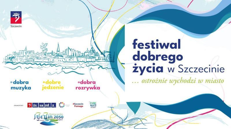 Festiwal Dobrego Życia Szczecin czerwiec 2020