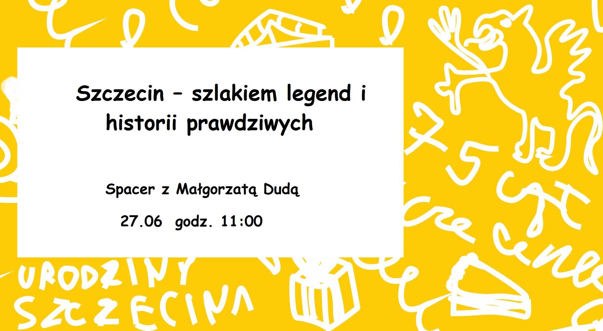 Szczecin - szlakiem legend i historii prawdziwych