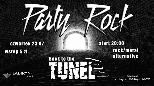 Rock Party - Back tothe Tunel