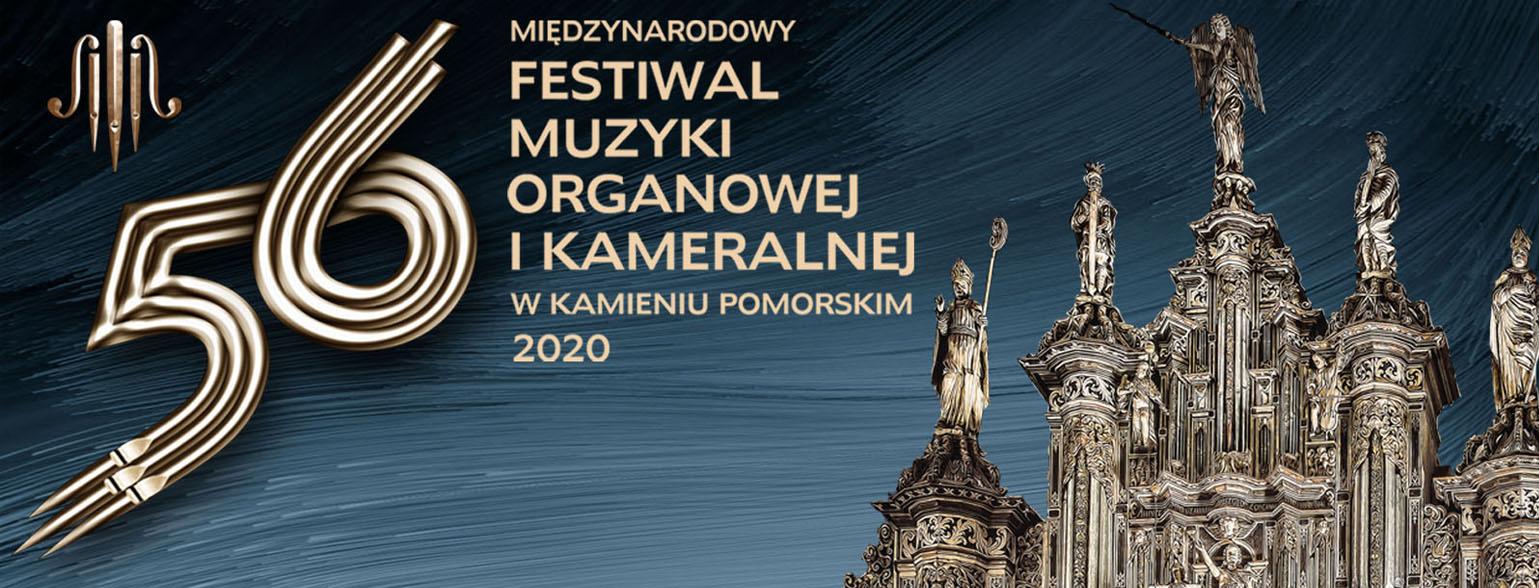 56. Międzynarodowy Festiwal Muzyki Organowej i Kameralnej w Kamieniu Pomorskim